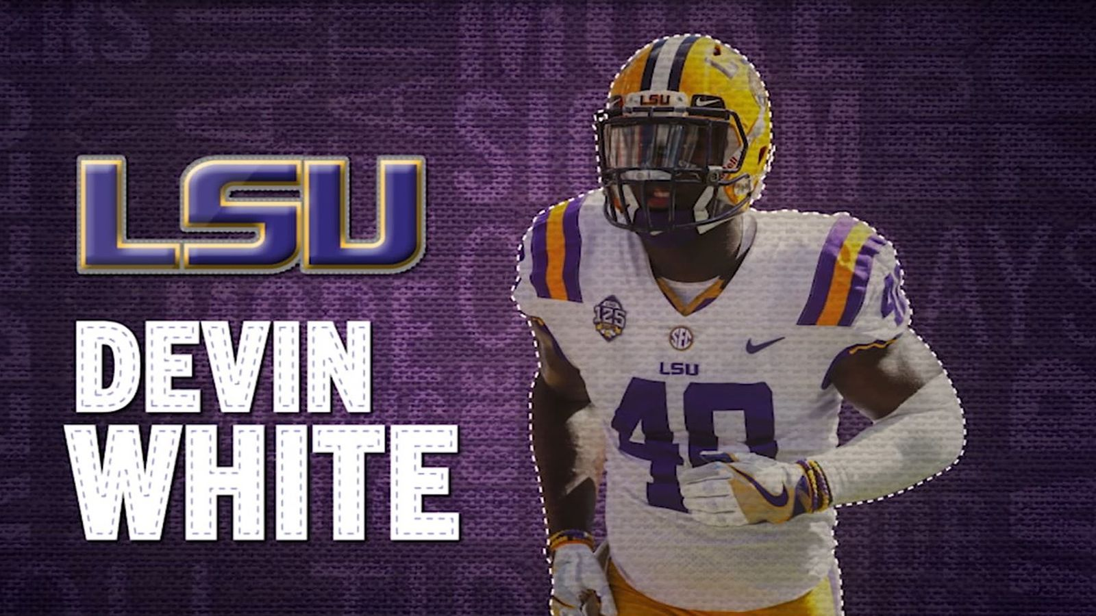 I am the SEC: LSU's Devin White