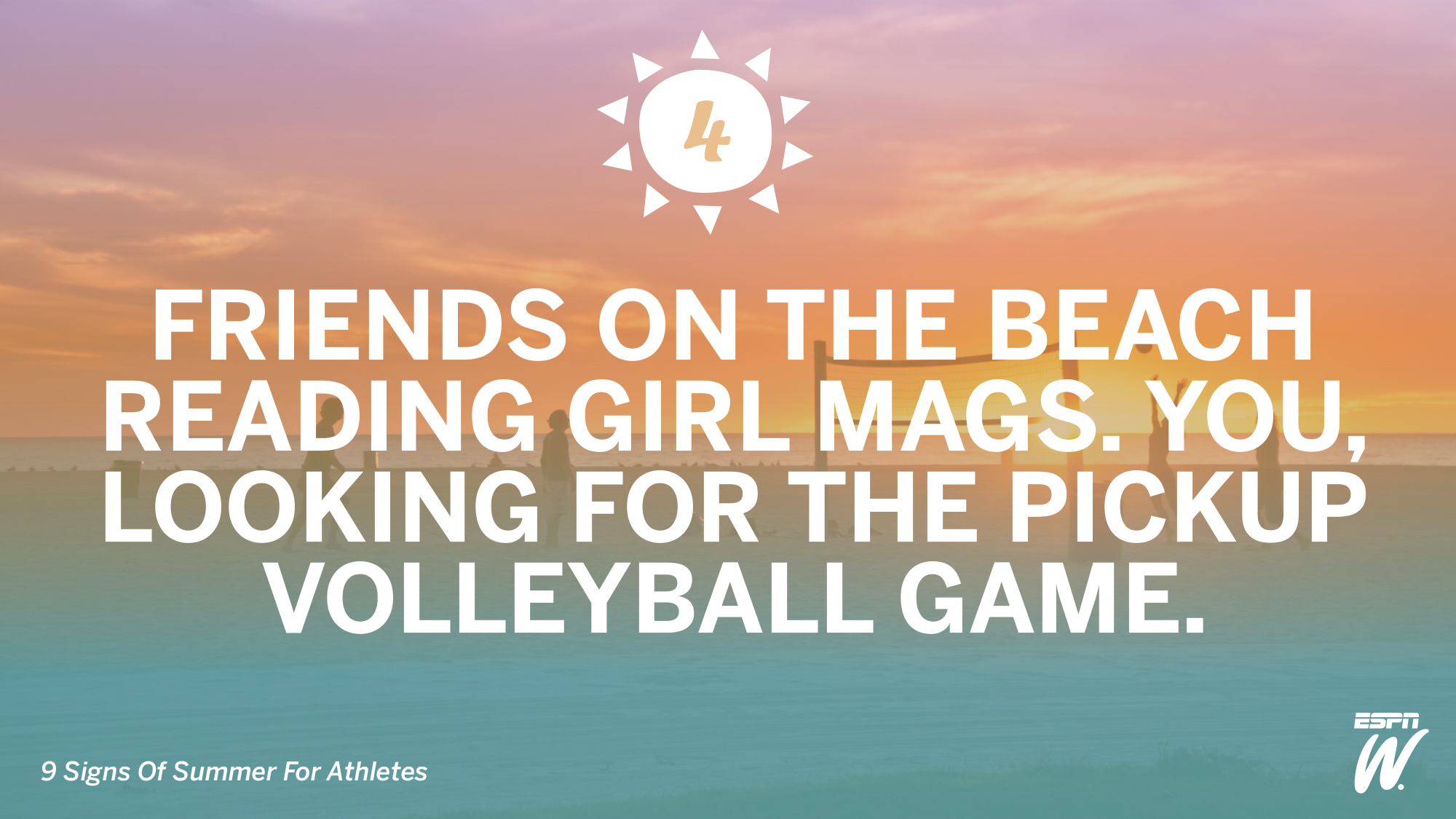 No. 4: Pickup Volleyball Matches