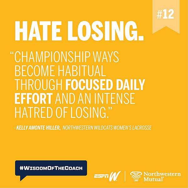 12. Hate losing. #WisdomOfTheCoach