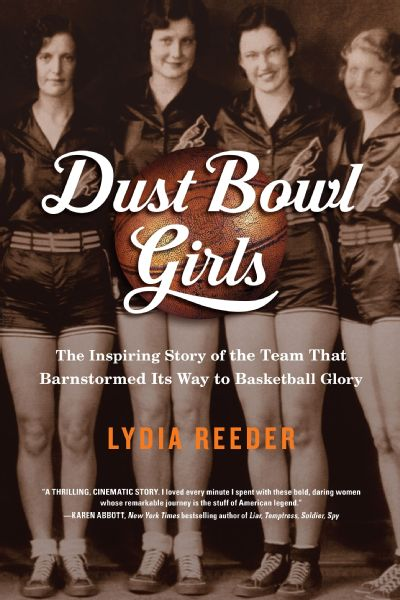 Dust Bowl Girls tell the story of a team that barnstormed its way to basketball glory.
